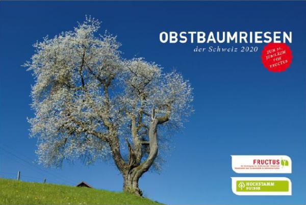 """Kalender """"Obstbaumriesen der Schweiz 2020"""" der FRUCTUS"""