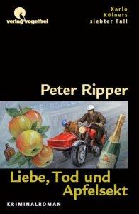 Liebe, Tod und Apfelsekt - Ein Kriminalroman