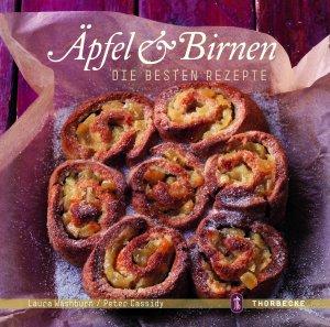 Äpfel & Birnen - Die besten Rezepte