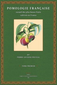 Pomologie Francaise – Tome 1