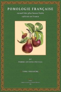Pomologie Francaise – Tome 3