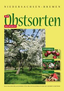 Alte Obstsorten neu entdeckt für Niedersachsen–Bremen